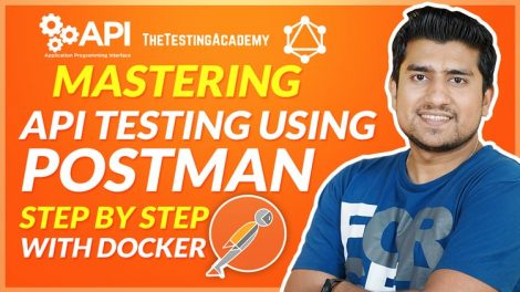 API Testing using POSTMAN - Complete Course