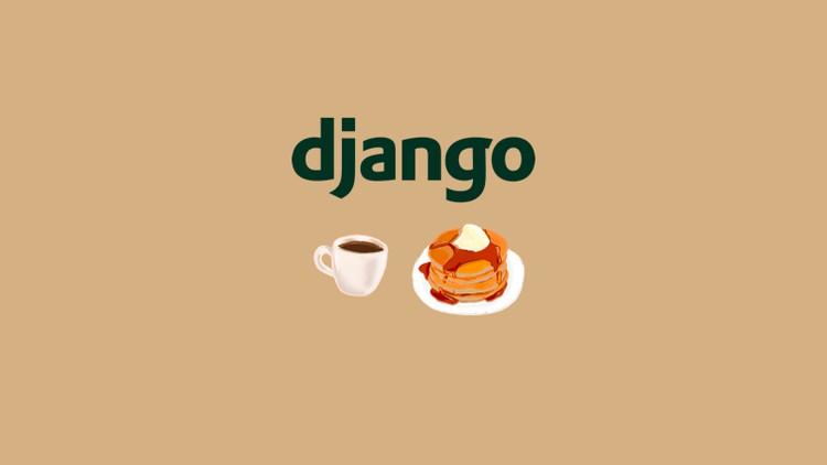 Django   Build an Amazing Restaurant Website