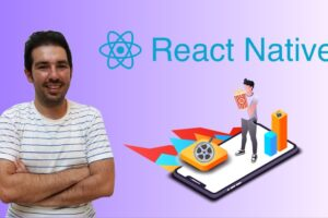 React Native: Learn By Doing [2021] Learn to build cross platform mobile applications with React Native CLI, React Hooks, and Functional Components