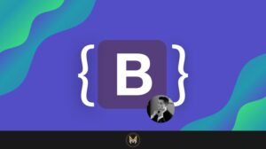 Complete Bootstrap 5 for Beginners with real world Projects Master Bootstrap and build real world websites using Bootstrap 5 components with HTML5 semantics elements + CSS3 & SASS
